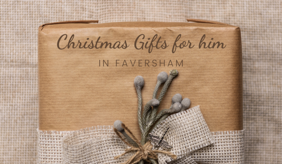 'Christmas Gifts for him In Faversham